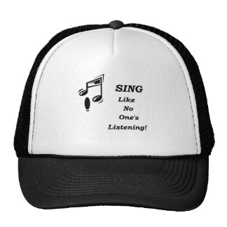 Sing ... Like No One's Listening! Cap