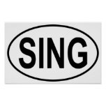 Sing Oval Posters
