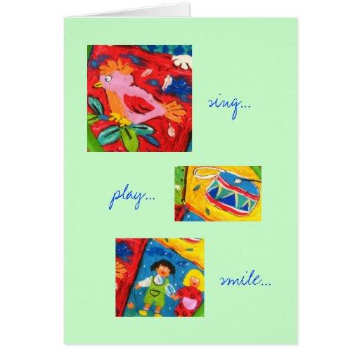 Sing Play Smile Greeting Card