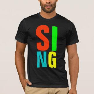 SING T-Shirt