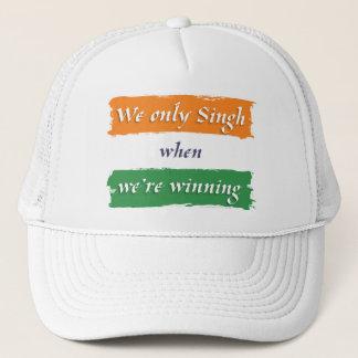 Singh when we're winning trucker hat