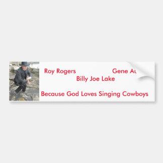 Singing cowboy bumper sticker