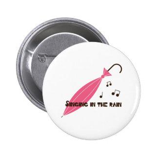 Singing in the Rain 6 Cm Round Badge