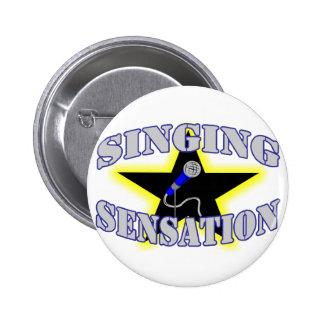 Singing Sensation 6 Cm Round Badge