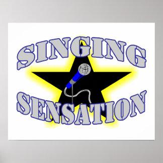 Singing Sensation Posters