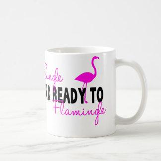 Single and Ready to Flamingle Coffee Mug