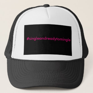 Single and ready to mingle hat