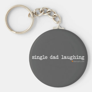 Single Dad Laughing -- Gray Background Basic Round Button Key Ring