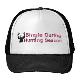 Single During Hunting Season Cap