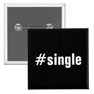 #Single Funny Hashtag Typography Text 15 Cm Square Badge