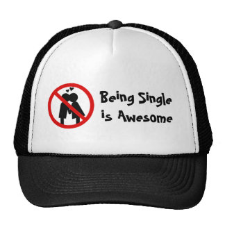 """""""Single is awesome"""" Anti-Valentine's Day Hat"""