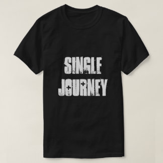 Single Journey T-Shirt