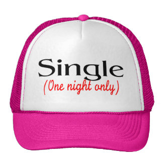 Single One Night Only Hats