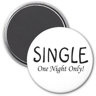 Single One Night Only Magnet