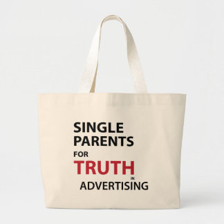 Single Parents for Truth in Advertising Jumbo Tote Bag
