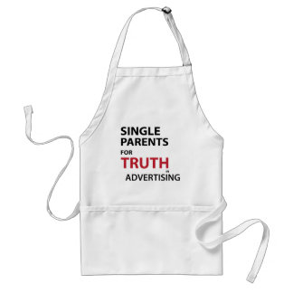 Single Parents for Truth in Advertising Standard Apron