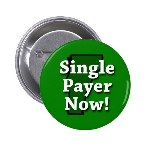 Single Payer Now! Pins