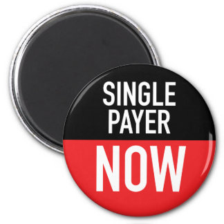 Single Payer Now Magnet
