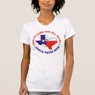 Single-Payer NOW! T-Shirt