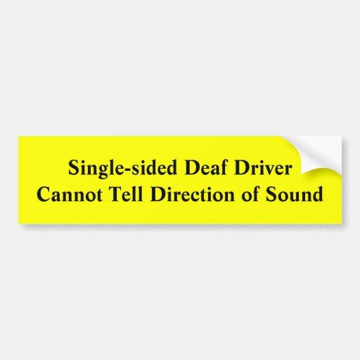 Single-Sided Deaf Driver Sound Direction Warning Bumper Sticker