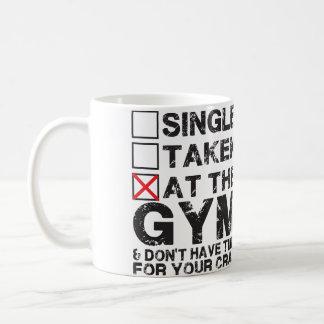 Single, Taken, at the Gym Basic White Mug