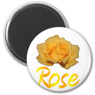 """Single yellow rose with """"Rose"""" in yellow & Orange 6 Cm Round Magnet"""