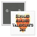 Singles Against Valentine's Day 15 Cm Square Badge