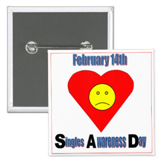 Singles Awareness Day 15 Cm Square Badge