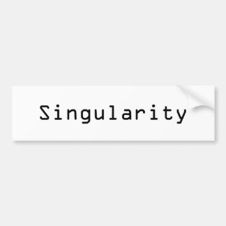 Singularity Bumper Sticker