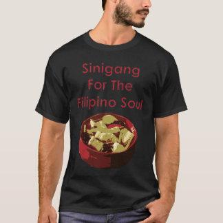 Sinigang For The Filipino Soul T-Shirt