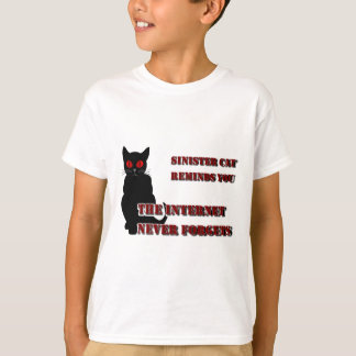 Sinister Cat Reminds You T-shirt