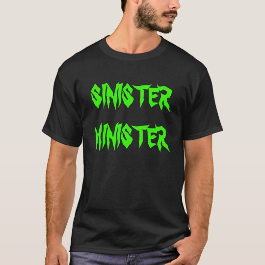 SINISTER MINISTER T-Shirt