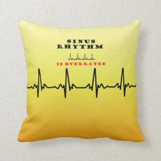 Sinus Rhythm is Overrated Cushion