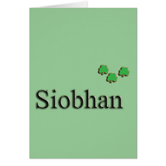 Siobhan Irish Card