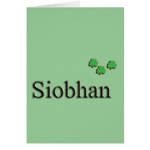 Siobhan Irish Greeting Card