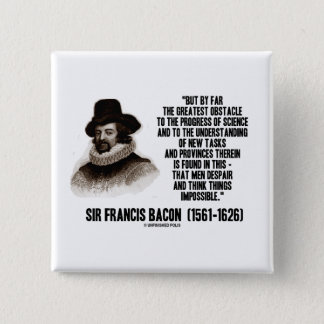 Sir Francis Bacon Obstacle Progress Of Science 15 Cm Square Badge