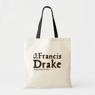 Sir Francis Drake: it's an Elizabethan Thing Bag