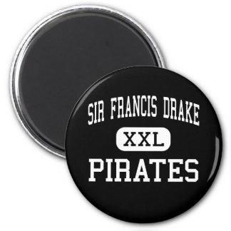 Sir Francis Drake - Pirates - High - San Anselmo 6 Cm Round Magnet