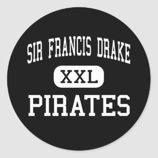 Sir Francis Drake - Pirates - High - San Anselmo Round Sticker
