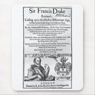 Sir Francis Drake Revived 1626 Mouse Pad