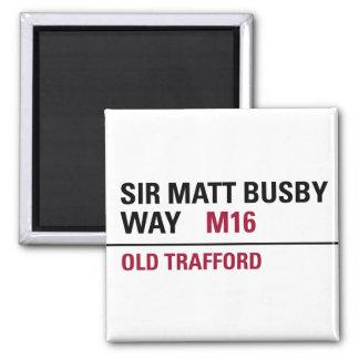 Sir Matt Busby Way English Street Sign Square Magnet