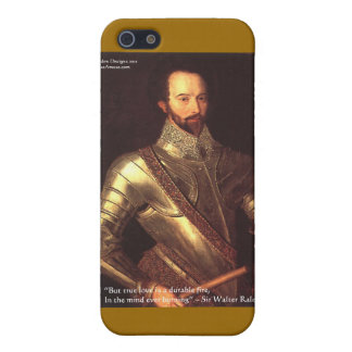 """Sir Walter Raleigh """"True Love"""" Quote Gifts & Cards Case For The iPhone 5"""