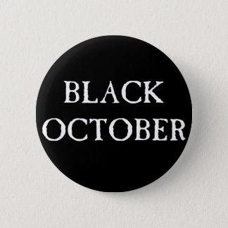 Sissies Black October 1 6 Cm Round Badge