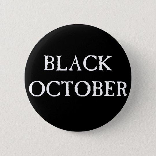 Sissies Black October 1 6 Cm Round Badge