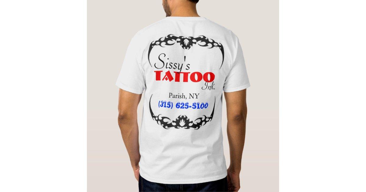 Sissy 39 z tattoo ink tshirts zazzle for Standard ink tattoo company