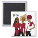 Sistas - Magnet (Square)