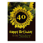 SISTER - 40th Birthday with Cheerful Sunflower