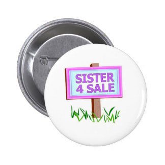 sister 4 sale pinback buttons