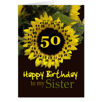 SISTER - 50th Birthday with Cheerful Sunflower Greeting Card