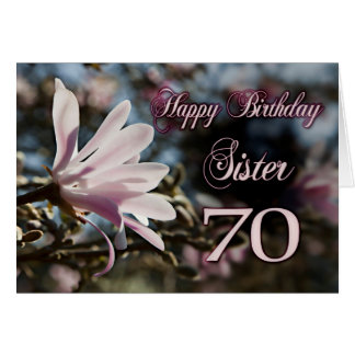 Sister 70th Birthday with magnolia Greeting Card